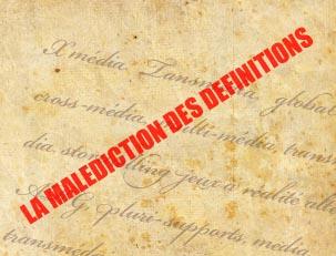 Lundis cross-média : La malédiction des définitions !